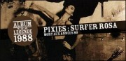 THE PIXIES, ALBUM 'SURFER ROSA', 1988
