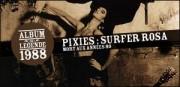 THE PIXIES, ALBUM 'SURFER ROSA', 1988