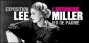 EXPOSITION LEE MILLER AU JEU DE PAUME