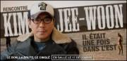 RENCONTRE AVEC KIM JEE-WOON
