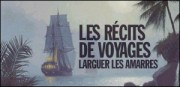 LES RECITS DE VOYAGES