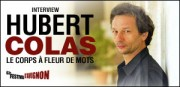 INTERVIEW D'HUBERT COLAS