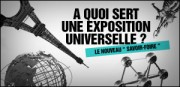 A QUOI SERT UNE EXPOSITION UNIVERSELLE ?
