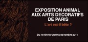 EXPOSITION 'ANIMAL' AUX ARTS DECORATIFS DE PARIS
