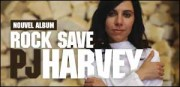 ROCK SAVE PJ HARVEY
