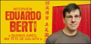 INTERVIEW D'EDUARDO BERTI
