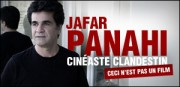 JAFAR PANAHI, CINASTE CLANDESTIN