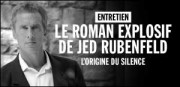 ENTRETIEN JED RUBENFELD
