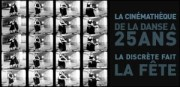 LA CINEMATHEQUE DE LA DANSE A 25 ANS