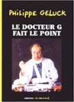 Le Docteur G. fait le point