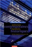 Architectures contemporaines et monuments historiques