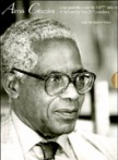 Aime Cesaire, une parole pour le 21e Siecle