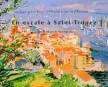 En escale à Saint-Tropez dans le sillage de Paul Signac