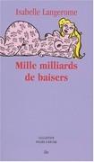 Mille milliards de baisers