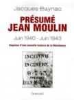 Présumé Jean Moulin