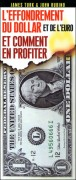L&#039;effondrement du dollar et de l&#039;euro et comment en profiter