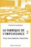 La Fabrique de limpuissance