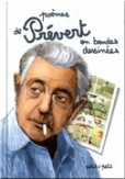 Les Pomes de Jacques Prvert en bandes dessines