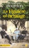 La Figuire en hritage